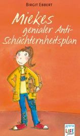 Bücher: Miekes genialer Anti-Schüchternheitsplan