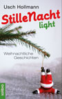 Stille Nacht light – Lesung mit Usch Hollmann
