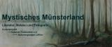 Mystisches Münsterland – eine etwas andereAusstellung